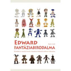 Edward fantáziabirodalma - horgolás mintakönyv