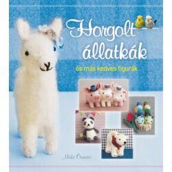 Horgolt állatkák és más kedves figurák - horgolás mintakönyv