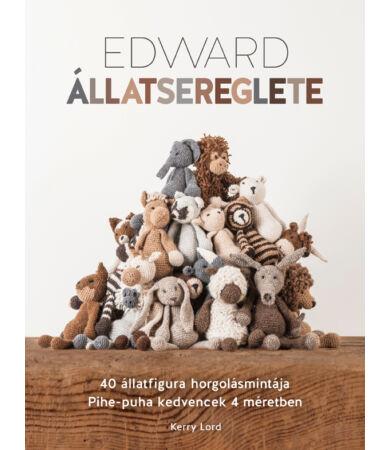 Edward állatsereglete - horgolás mintakönyv