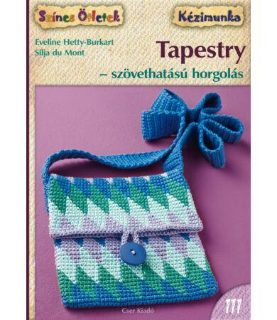 TAPESTRY - Szövethatású horgolás - Színes ötletek 111.