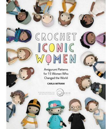 Crochet Iconic Women amigurumi horgolás könyv