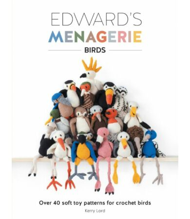 Edward's Menagerie - Birds madaras amigurumi horgolás könyv