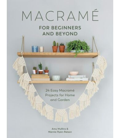 Macrame for Beginners and Beyond könyv