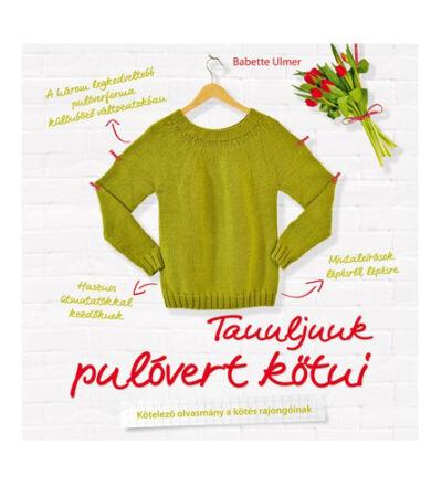 Tanuljunk pulóvert kötni!