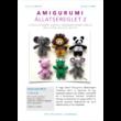 1001fonal Amigurumi állatsereglet 2 készlet
