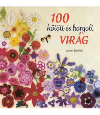 100 kötött és horgolt virág könyv